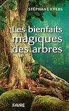 Télécharger le livre :  Les bienfaits magiques des arbres