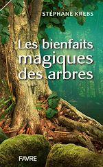 Téléchargez le livre :  Les bienfaits magiques des arbres