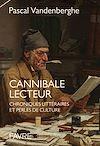 Télécharger le livre :  Cannibale lecteur