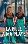 Télécharger le livre :  La fille à ma place