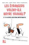 Télécharger le livre :  Les étrangers volent-ils notre travail ?