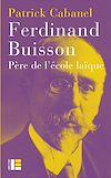 Télécharger le livre :  Ferdinand Buisson