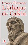 Télécharger le livre :  L'éthique de Calvin