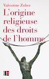 Télécharger le livre :  L'origine religieuse des droits de l'homme