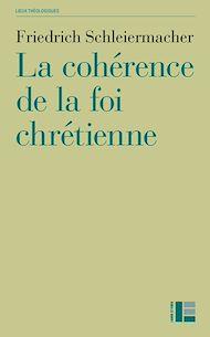 Téléchargez le livre :  La cohérence de la foi chrétienne