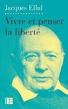Télécharger le livre :  Vivre et penser la liberté