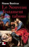Télécharger le livre :  Le Nouveau Testament sans tabous