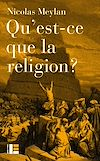 Télécharger le livre :  Qu'est-ce que la religion ?