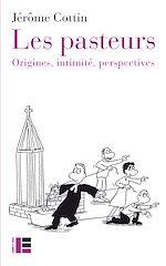 Téléchargez le livre :  Les pasteurs