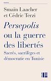 Télécharger le livre :  Persepolis ou la guerre des libertés