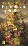 Télécharger le livre :  Esprit du vin, esprit divin