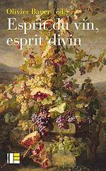 Téléchargez le livre :  Esprit du vin, esprit divin