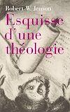 Télécharger le livre :  Esquisse d'une théologie