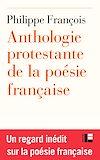Télécharger le livre :  Anthologie protestante  de la poésie française