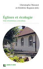 Téléchargez le livre :  Églises et écologie. Une révolution à reculons