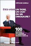 Télécharger le livre :  Êtes-vous un tigre, un chat ou un dinosaure ?