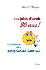 Téléchargez le livre :  Les joies d'avoir 80 ans !