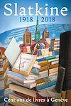 Télécharger le livre :  Slatkine - 1918-2018