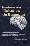 Télécharger le livre :  Le dictionnaire des maladies du business