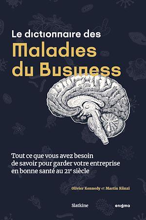 Téléchargez le livre :  Le dictionnaire des maladies du business