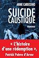 Télécharger le livre : Suicide caustique