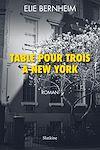 Télécharger le livre :  Table pour trois à New York