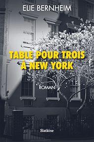 Téléchargez le livre :  Table pour trois à New York