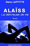 Télécharger le livre :  Alaïss - La délivreuse de vie