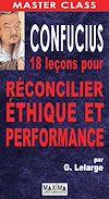 Télécharger le livre :  Confucius : 18 leçons pour réconcilier éthique et performance