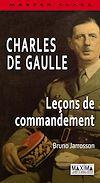Télécharger le livre :  Charles De Gaulle - Leçon de commandement