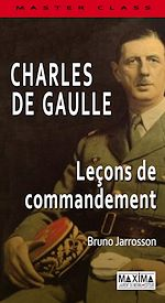 Download this eBook Charles De Gaulle - Leçon de commandement