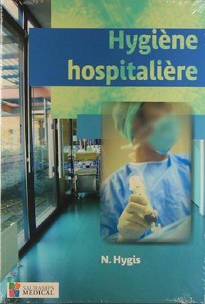 Téléchargez le livre :  Hygiène hospitalière
