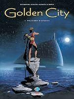 Téléchargez le livre :  Golden City T01