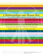 Téléchargez le livre :  L'Anthropologie aux Beaux-Arts