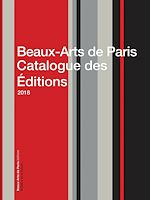 Téléchargez le livre :  Beaux-Arts de Paris Catalogue des Éditions 2018