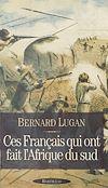 Télécharger le livre :  Les Français et l'Afrique du Sud