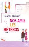 Télécharger le livre :  Nos amis les hétéros