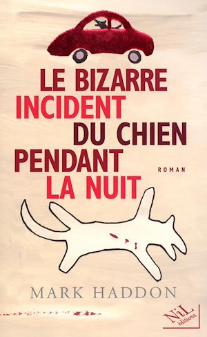 Téléchargez le livre :  Le Bizarre incident du chien pendant la nuit