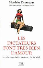Download this eBook Les dictateurs font très bien l'amour