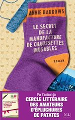 Download this eBook Le Secret de la manufacture de chaussettes inusables
