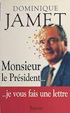 Télécharger le livre :  Monsieur le Président... je vous fais une lettre