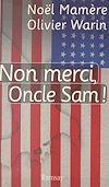 Télécharger le livre :  Non merci, oncle Sam !