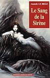 Télécharger le livre :  Le sang de la Sirène