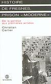 """Télécharger le livre :  Histoire de Fresnes, prison """" moderne """""""