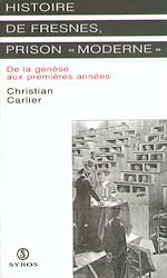 """Téléchargez le livre :  Histoire de Fresnes, prison """" moderne """""""