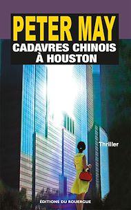 Téléchargez le livre :  Cadavres chinois à Houston