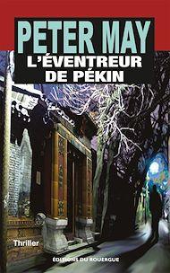 Téléchargez le livre :  L'Éventreur de Pékin