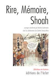 Téléchargez le livre :  Rire, Mémoire, Shoah