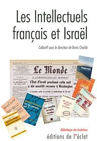 Téléchargez le livre :  Les Intellectuels français et Israël