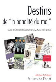 Téléchargez le livre :  Destins de la banalité du mal
